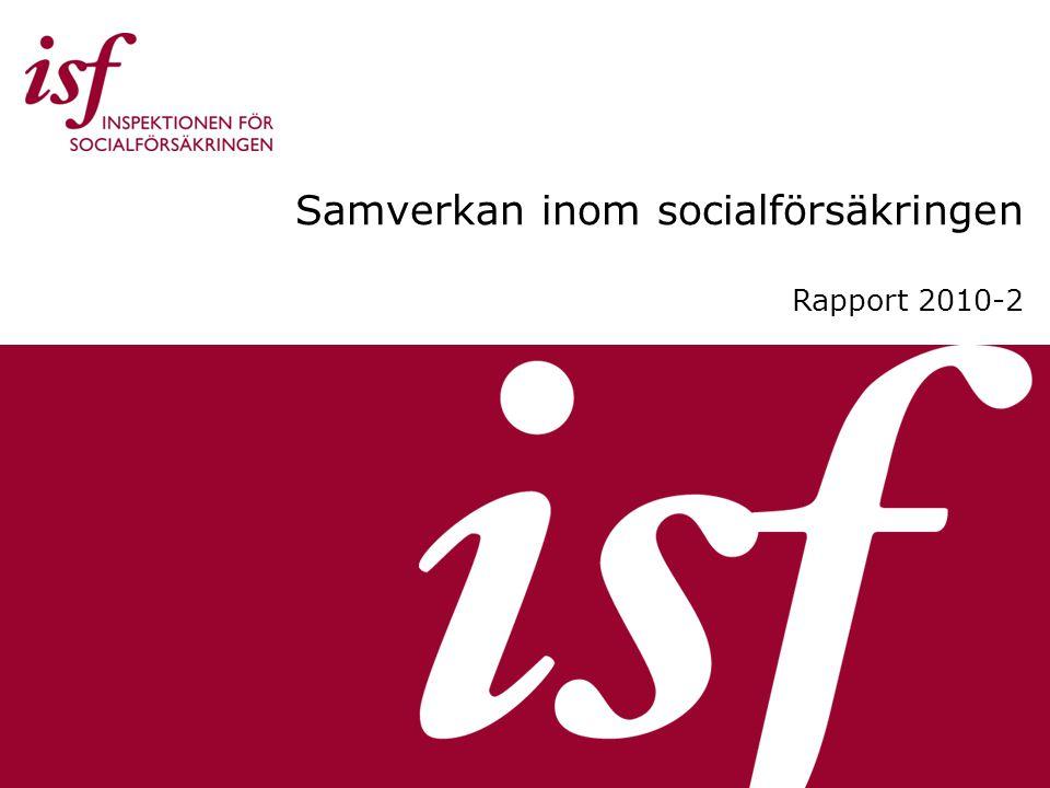 Samverkan inom socialförsäkringen Rapport 2010-2