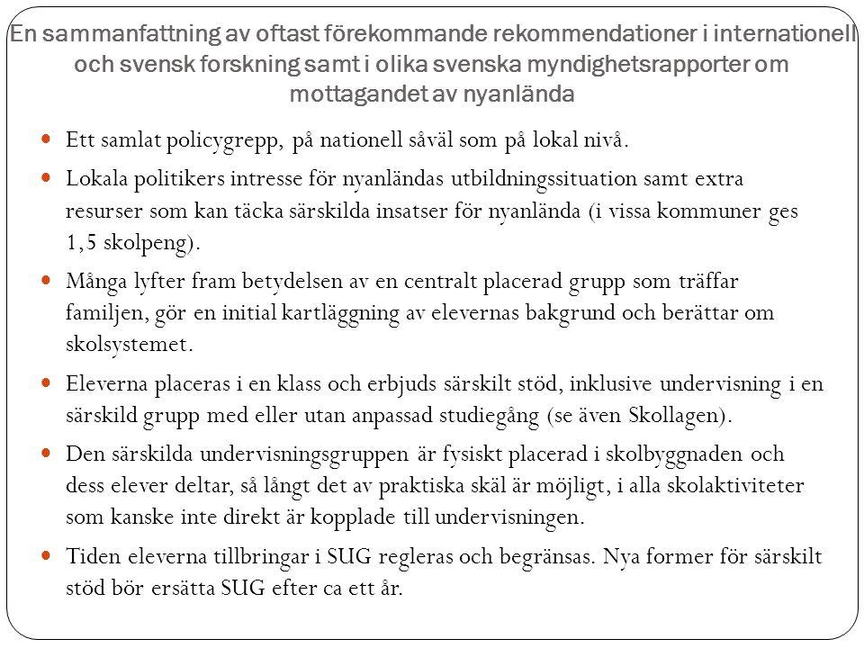 En sammanfattning av oftast förekommande rekommendationer i internationell och svensk forskning samt i olika svenska myndighetsrapporter om mottagande