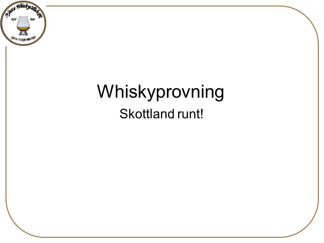 Whiskyprovning Skottland runt!