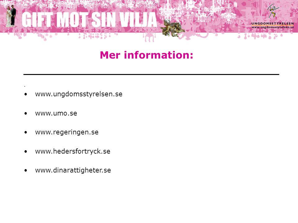 Mer information:.