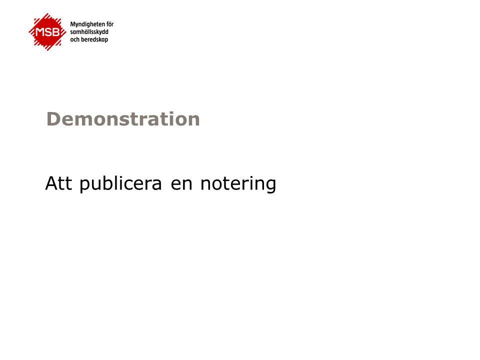 Demonstration Att publicera en notering