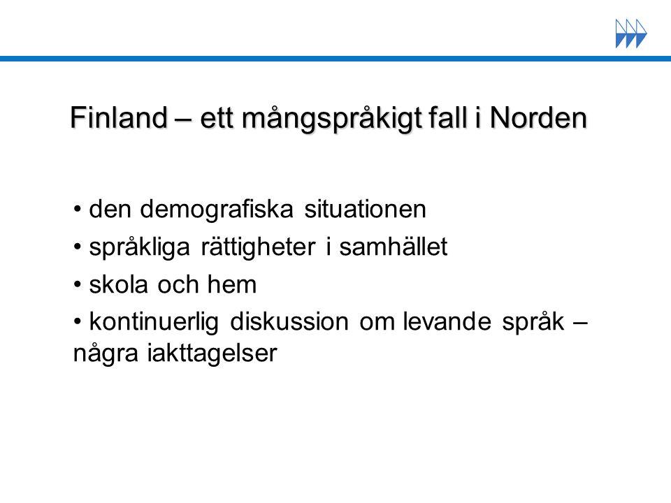 Språkpolitiska principer i Norden Utgångspunkten är, att alla nordbor har rätt: att tillägna sig ett samhällsbärande språk i tal och skrift, så att de kan delta i samhällslivet, att tillägna sig förståelse av och kunskaper i ett skandinaviskt språk och förståelse av de övriga skandinaviska språken, så att de kan ta del i den nordiska språkgemenskapen, att tillägna sig språk med internationell räckvidd så att de kan delta i utvecklingen av det internationella samfundet, att bevara och utveckla sitt modersmål och sitt nationella minoritetsspråk.