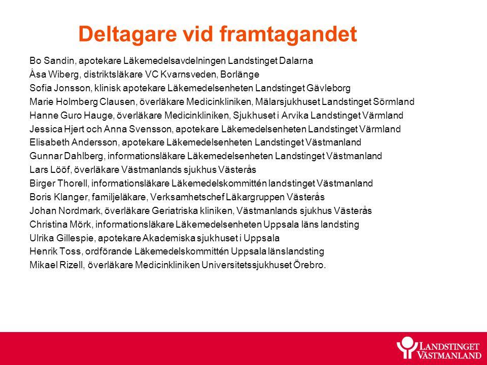 Deltagare vid framtagandet Bo Sandin, apotekare Läkemedelsavdelningen Landstinget Dalarna Åsa Wiberg, distriktsläkare VC Kvarnsveden, Borlänge Sofia J