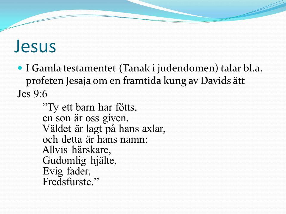 Kristendomens heliga texter Gamla och Nya testamentet Nya testamentet innehåller berättelser om Jesus