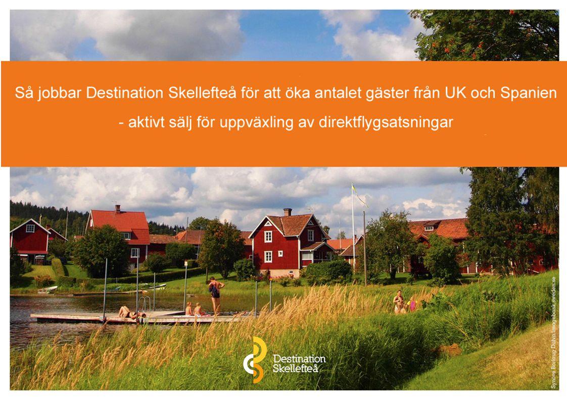 Mässdeltagande Värdskap Skellefteå Airport Landing site Facebook Swedish Workshop PR-avtal Visit Sweden Pressbesök