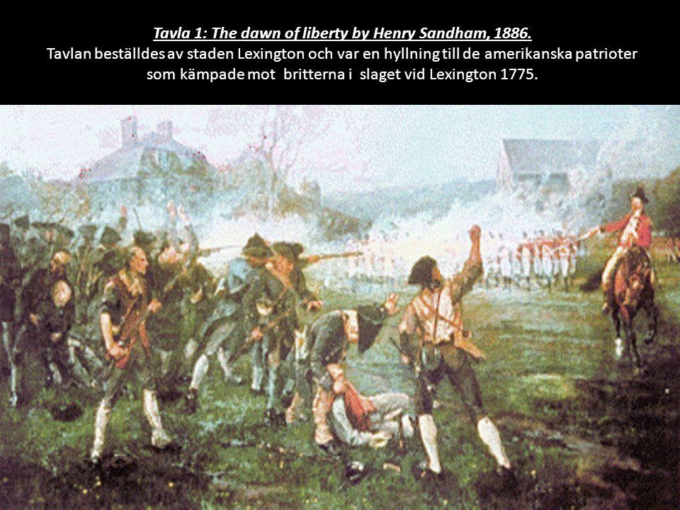 Tavla 1: The dawn of liberty by Henry Sandham, 1886. Tavla 1: The dawn of liberty by Henry Sandham, 1886. Tavlan beställdes av staden Lexington och va