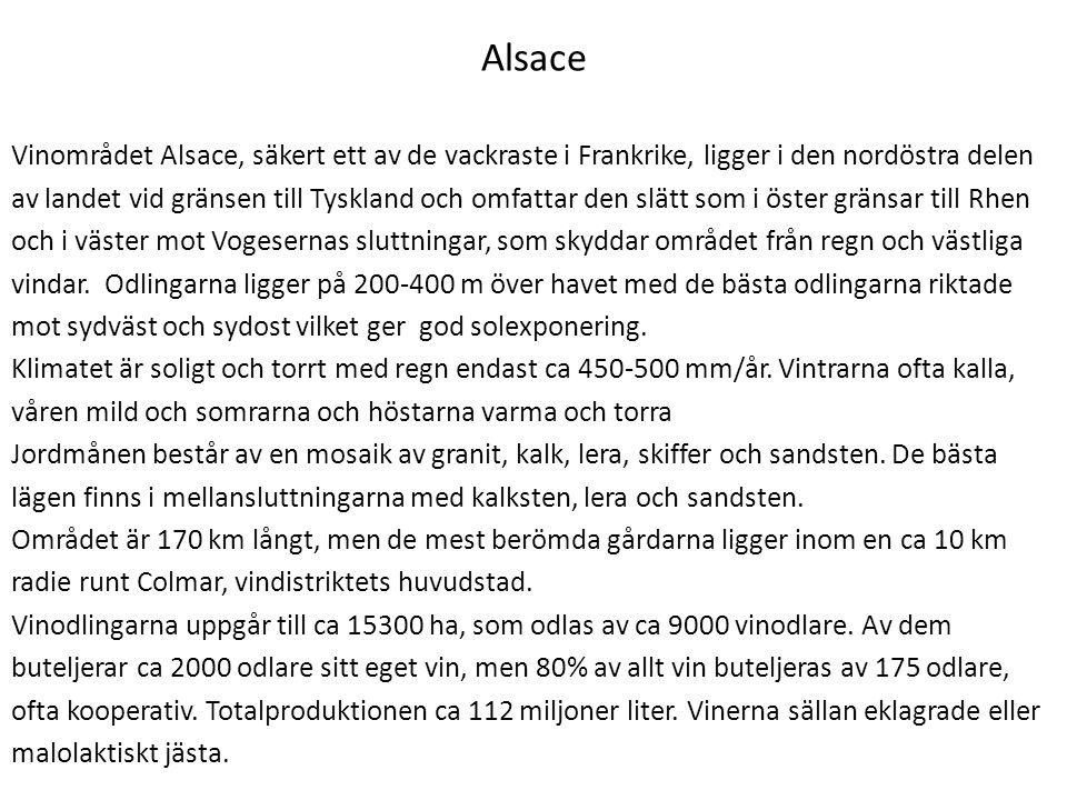 Alsace Vinområdet Alsace, säkert ett av de vackraste i Frankrike, ligger i den nordöstra delen av landet vid gränsen till Tyskland och omfattar den sl