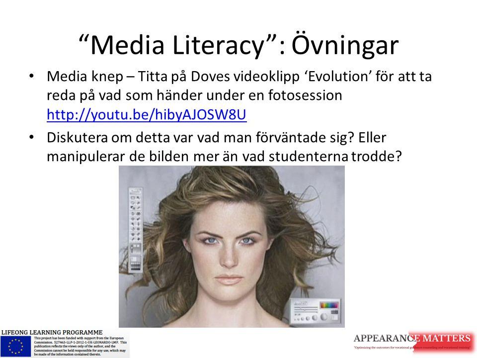 """""""Media Literacy"""": Övningar Media knep – Titta på Doves videoklipp 'Evolution' för att ta reda på vad som händer under en fotosession http://youtu.be/h"""