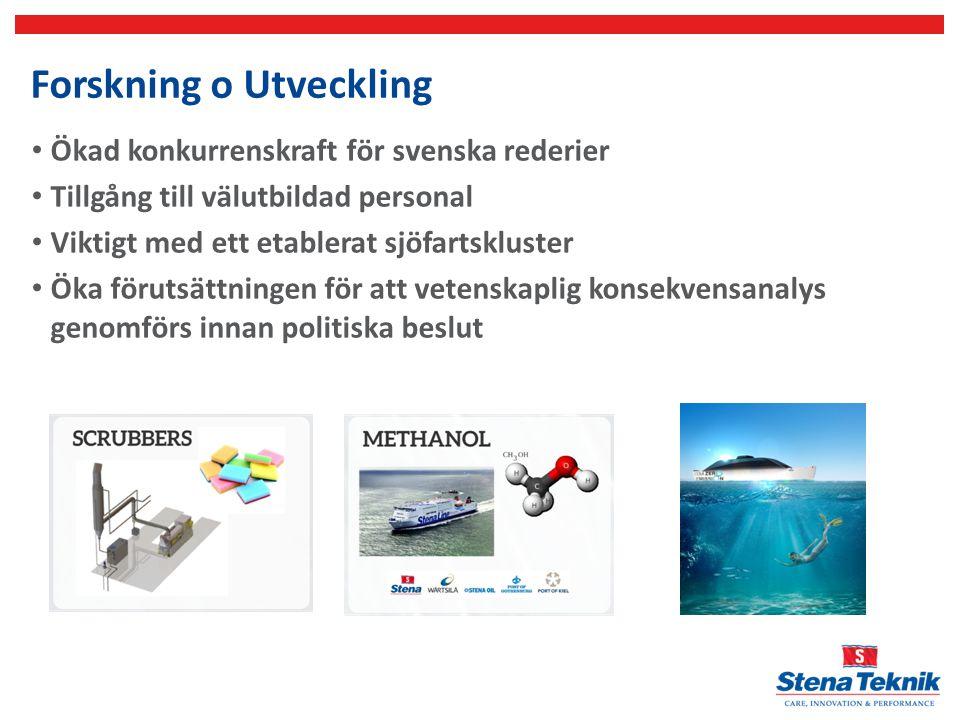 Forskning o Utveckling Ökad konkurrenskraft för svenska rederier Tillgång till välutbildad personal Viktigt med ett etablerat sjöfartskluster Öka föru