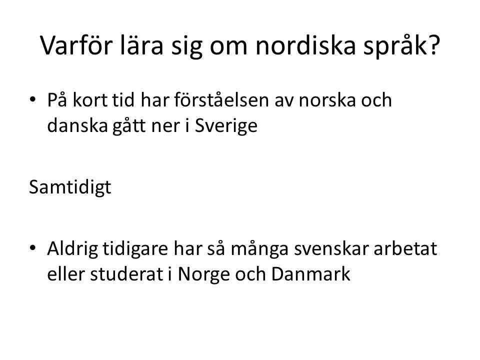 Varför lära sig om nordiska språk.