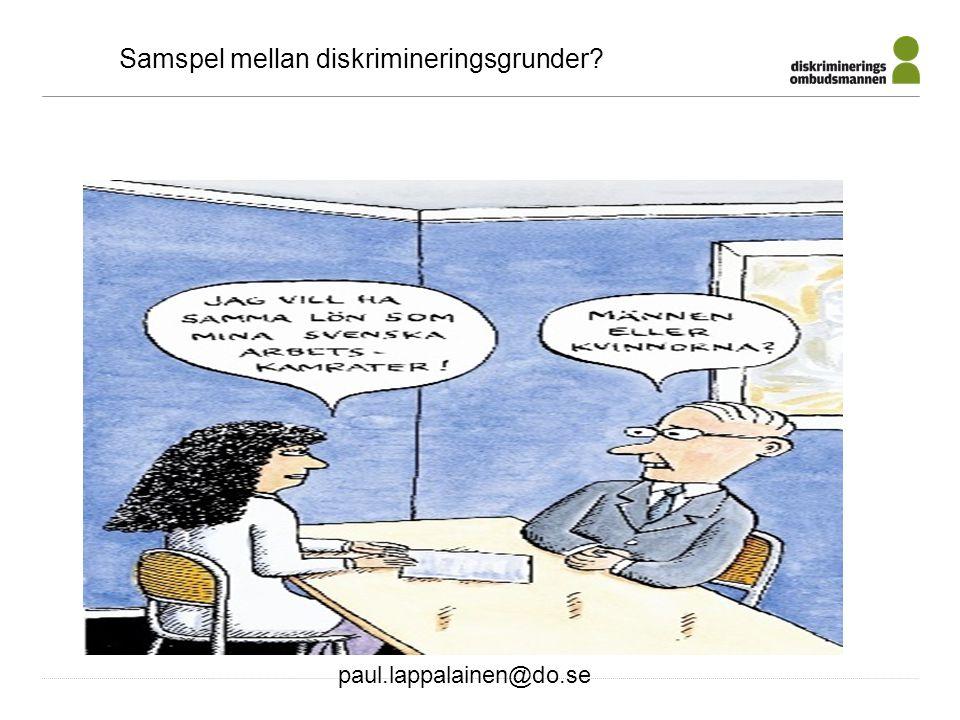 paul.lappalainen@do.se Samspel mellan diskrimineringsgrunder?