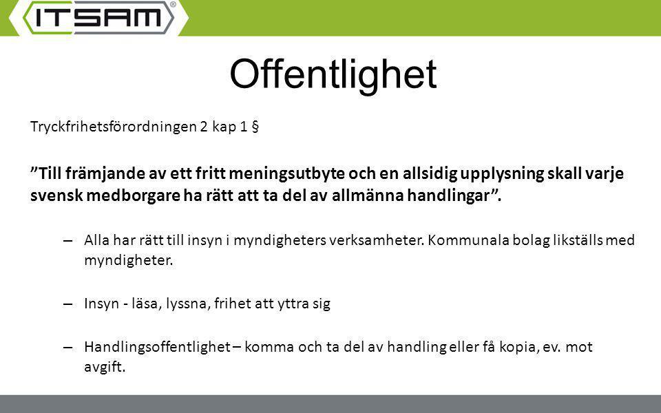 """Tryckfrihetsförordningen 2 kap 1 § """"Till främjande av ett fritt meningsutbyte och en allsidig upplysning skall varje svensk medborgare ha rätt att ta"""