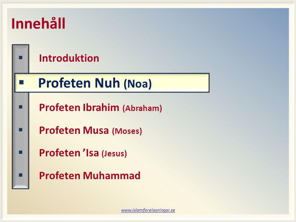 www.islamforelasningar.se Session 3 Vem kommer ihåg.