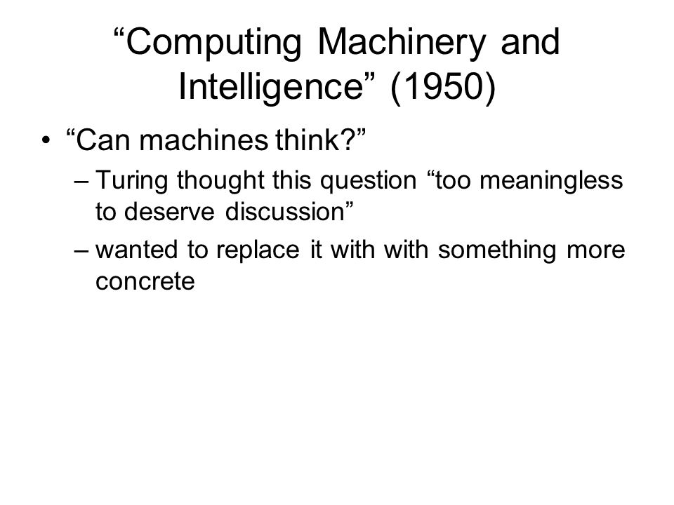 From this perspective, the force of the Turing test is not that it shows intelligence......