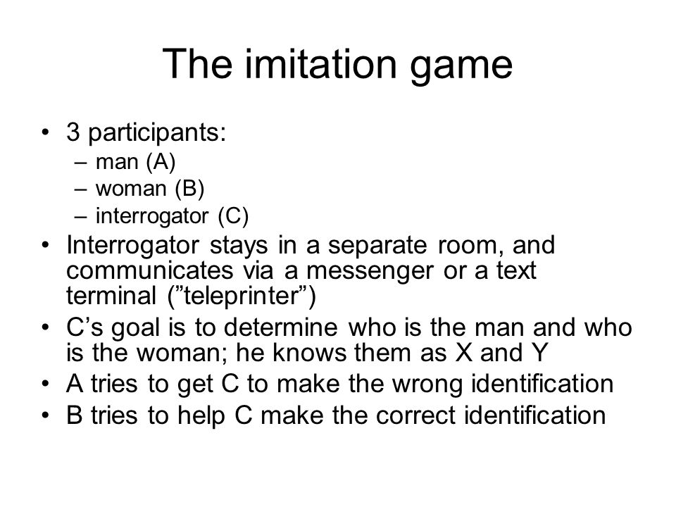 The new question What will happen when a machine takes the part of A in this game, the part of B being taken by a man .