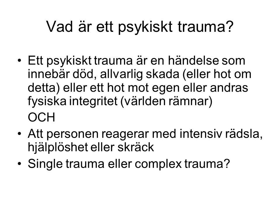 Vad är ett psykiskt trauma.