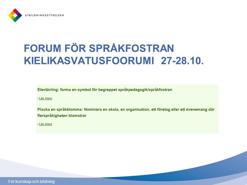 FORUM FÖR SPRÅKFOSTRAN KIELIKASVATUSFOORUMI 27-28.10.