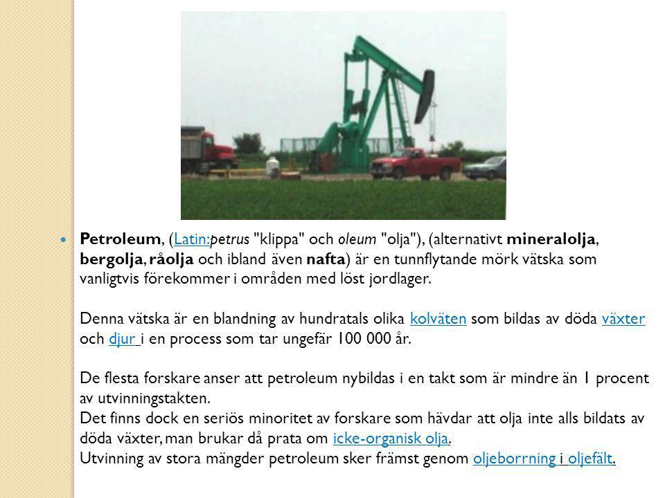 olja och vätskor olja och vätskor Petroleum Mineralolja Hydraulolja Syntetiska oljor och vätskor Viskositet