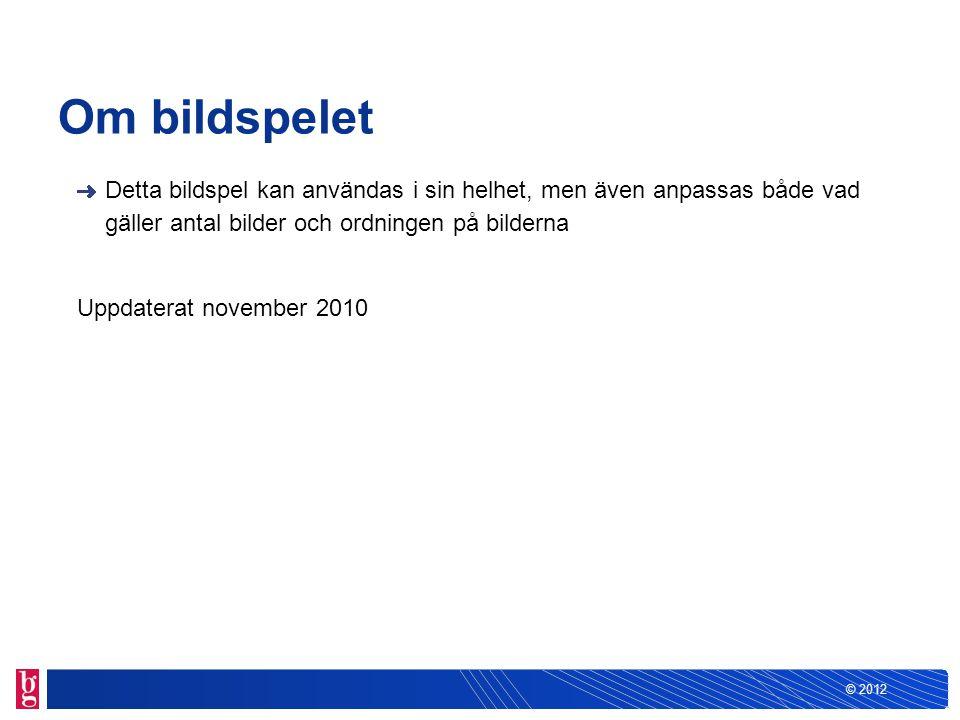 © 2012 Bankgiro Inbetalningar – för en enklare vardag NN, Affärsrådgivare