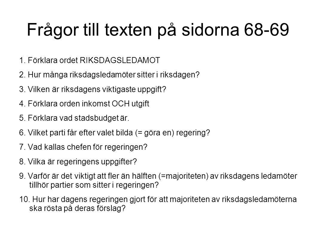 Sveriges kommuner Frågor till sidorna 70 och 71 1.