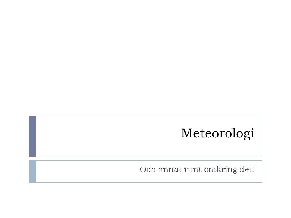 Att jobba med:  Temperaturskalor – leta fakta på internet  Ex: Fahrenheit, Kelvin m.m 1.