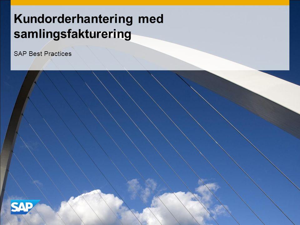 Kundorderhantering med samlingsfakturering SAP Best Practices