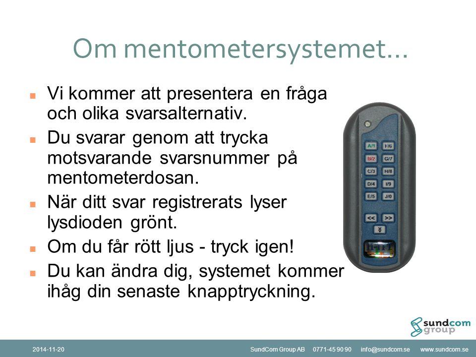 SundCom Group AB 0771-45 90 90 info@sundcom.se www.sundcom.se2014-11-20SundCom Group AB 0771-45 90 90 info@sundcom.se www.sundcom.se2014-11-20 15 Är det ok att mäta telefonister på individnivå?