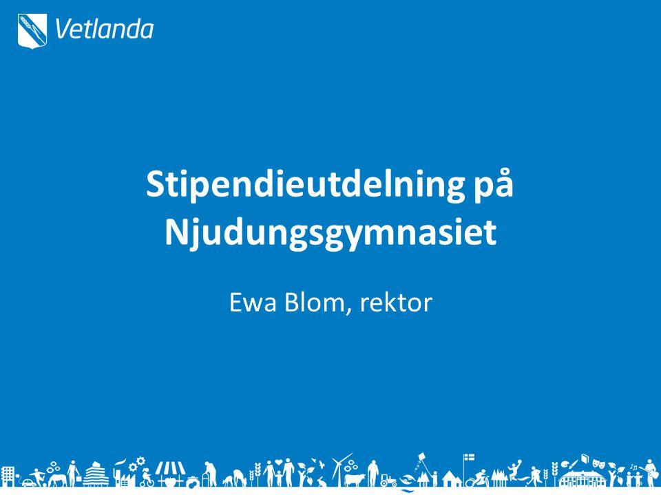 Stipendieutdelning på Njudungsgymnasiet Ewa Blom, rektor