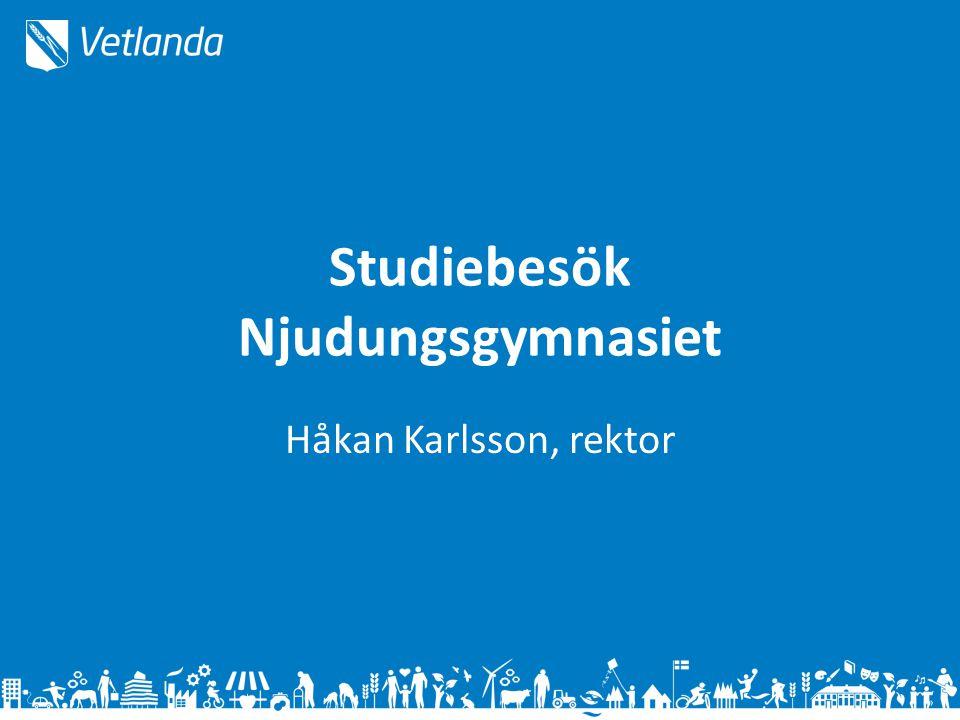 Studiebesök Njudungsgymnasiet Håkan Karlsson, rektor