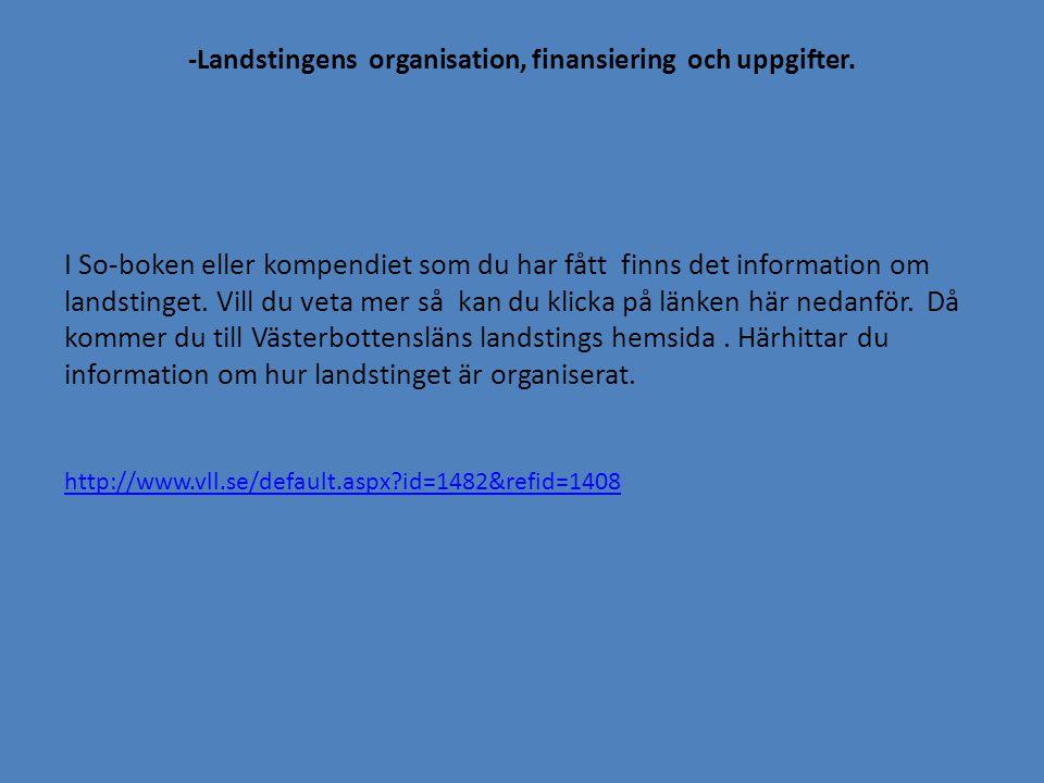 -Riksdagens organisation, uppgifter och ledare I So-boken eller kompendiet som du har fått finns det information om Riksdagen.
