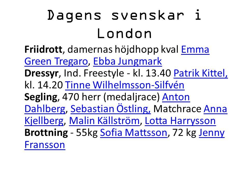 Dagens svenskar i London Friidrott, damernas höjdhopp kval Emma Green Tregaro, Ebba Jungmark Dressyr, Ind.