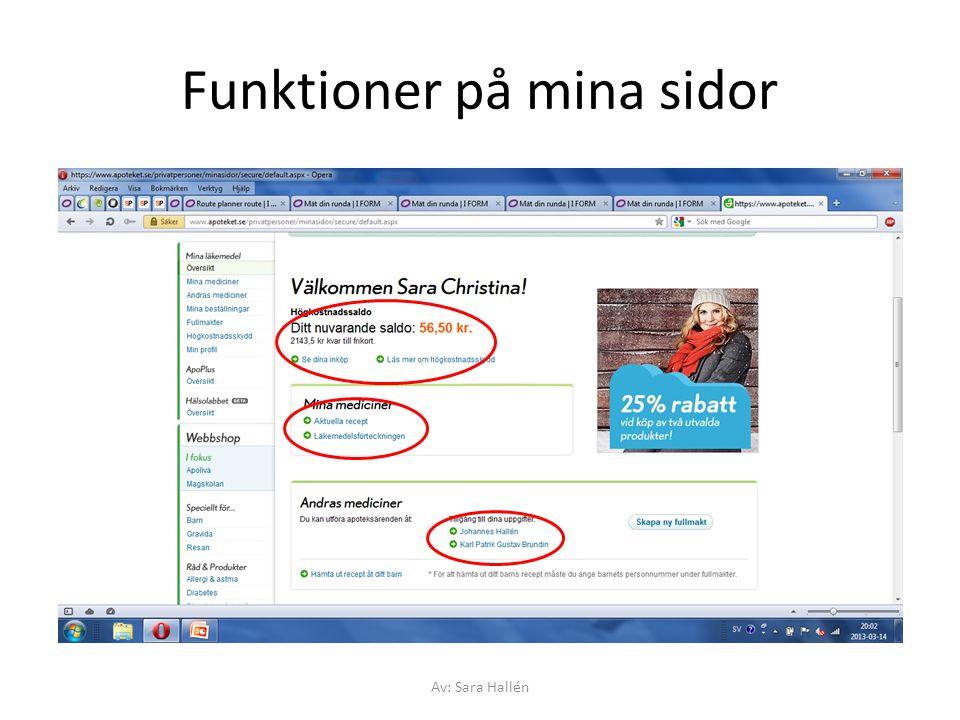 Funktioner på mina sidor Av: Sara Hallén