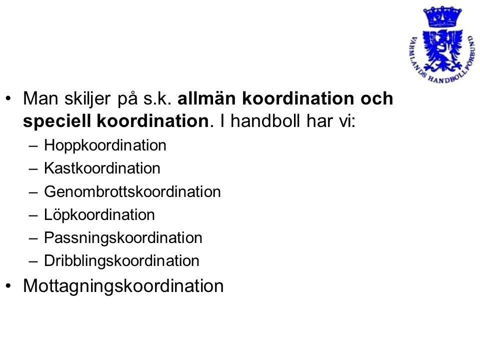 Man skiljer på s.k.allmän koordination och speciell koordination.