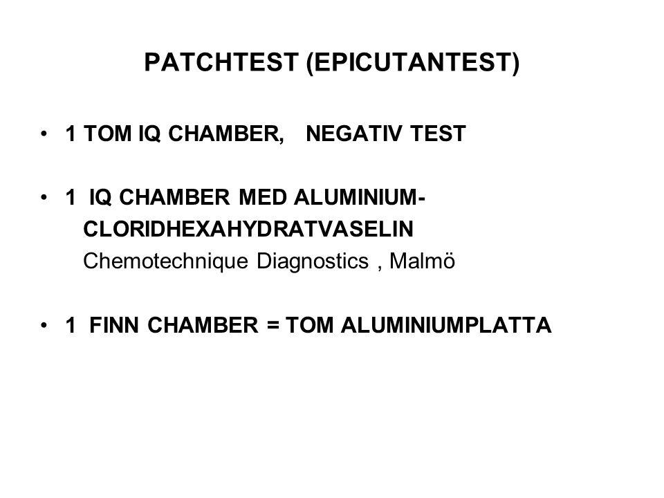 PATCHTEST (EPICUTANTEST) 1 TOM IQ CHAMBER, NEGATIV TEST 1 IQ CHAMBER MED ALUMINIUM- CLORIDHEXAHYDRATVASELIN Chemotechnique Diagnostics, Malmö 1 FINN C