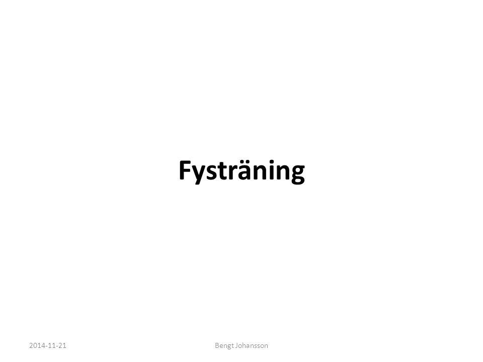 Fysträning 2014-11-21Bengt Johansson