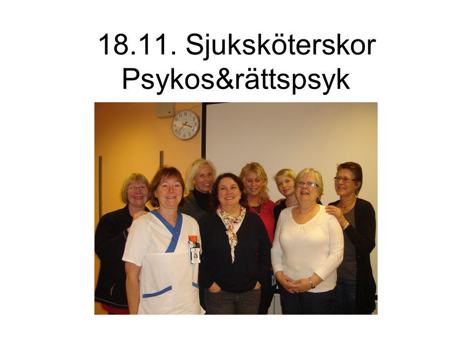 18.11. Sjuksköterskor Psykos&rättspsyk