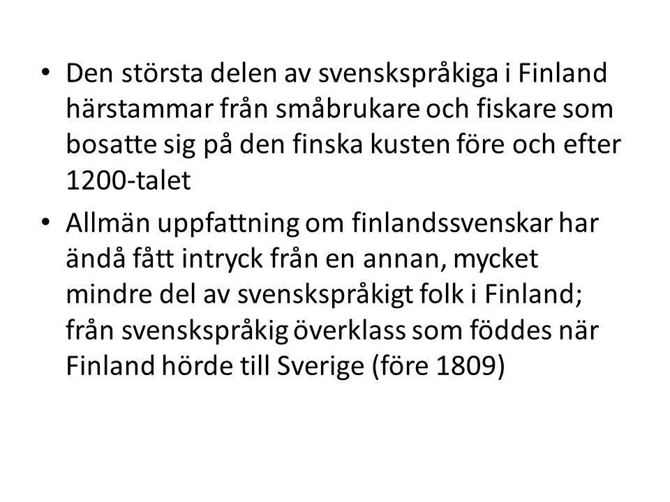 Den här föreställningen av finlandssvenskar har förblivit stark till enda till denna dag -> således finns det historiska rötter bakom det här stereotypiska tänkandet