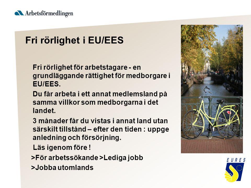 Fri rörlighet i EU/EES Fri rörlighet för arbetstagare - en grundläggande rättighet för medborgare i EU/EES. Du får arbeta i ett annat medlemsland på s