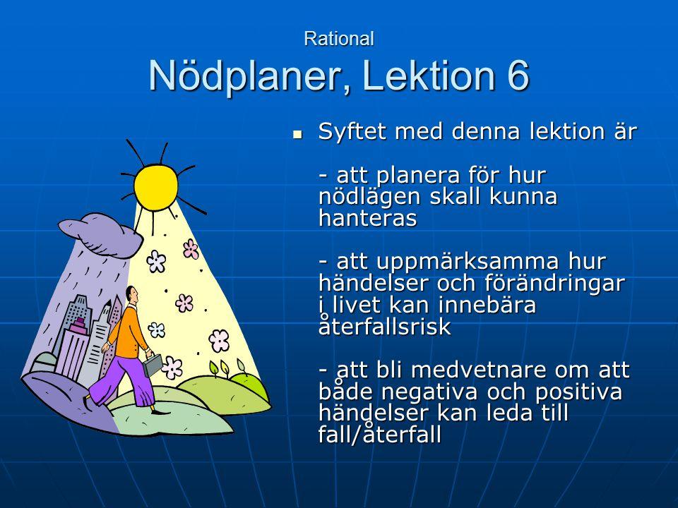 Nödplaner, Lektion 6 Klienter Agenda Agenda Agenda för lektionen Agenda för lektionen Kort repetition av lektion 5 Kort repetition av lektion 5 Hemupp