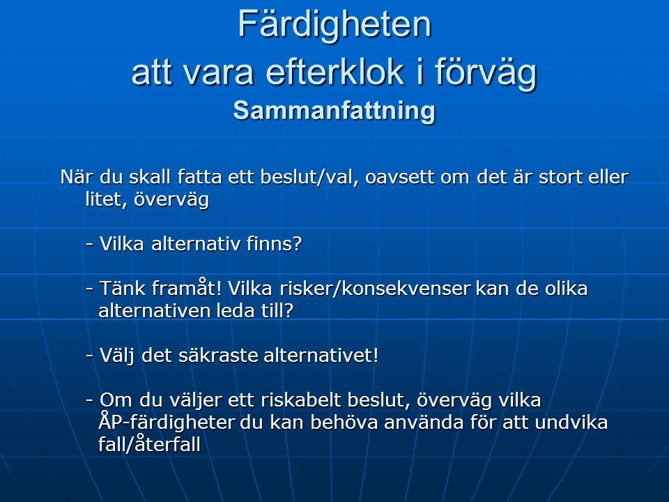 Rational Tidiga varningssignaler Fall/ Återfall.
