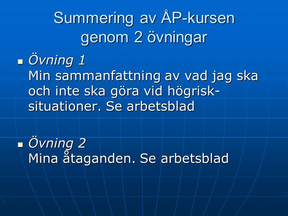 Kursen avslutas: summering, utvärdering och kursintyg, Lektion 8 – Klienter ------------------------------------------------------------------ Agenda