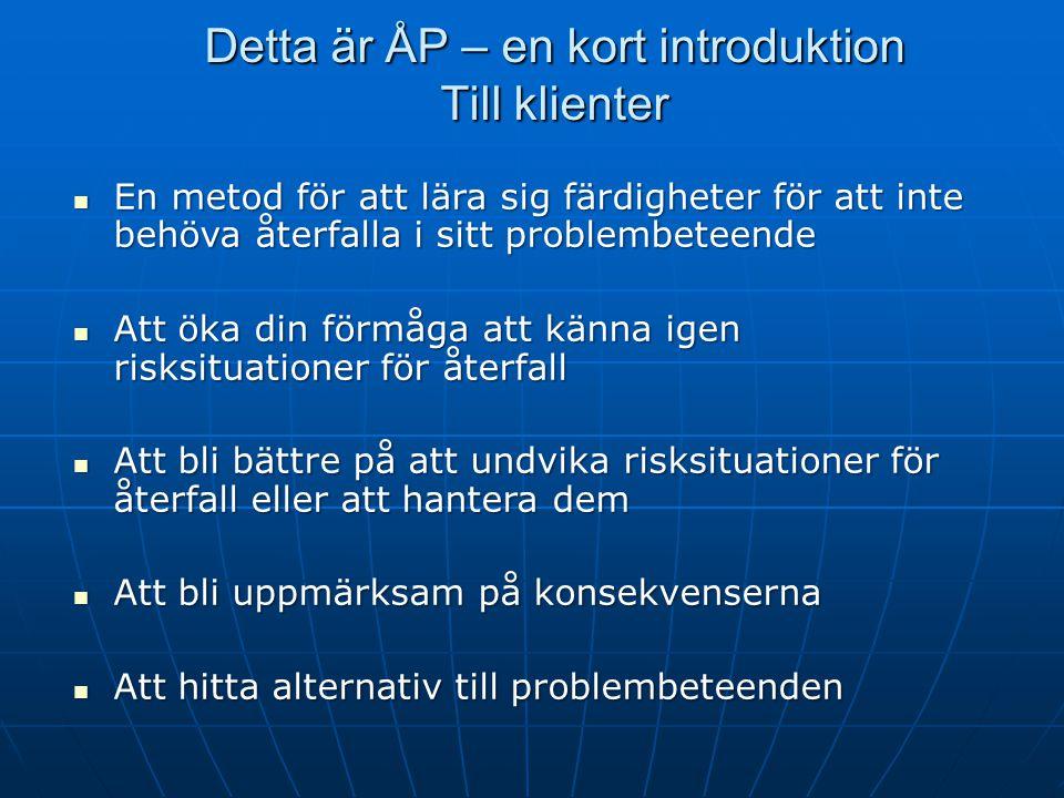 Hemuppgifter för kollegor Öva att presentera ÅP Öva att presentera ÅP Läsa manualtexterna för lektion 4-8 Läsa manualtexterna för lektion 4-8 Prova att använda IDS 100 (till kursdag 3 och 4) Prova att använda IDS 100 (till kursdag 3 och 4) Prova att använda även andra ÅP-färdigheter från lektion 1, 2 och 3 Prova att använda även andra ÅP-färdigheter från lektion 1, 2 och 3 Läsa artiklarna om hjärnans belöningssystem och PAA m fl (till kursdag 3 och 4) Läsa artiklarna om hjärnans belöningssystem och PAA m fl (till kursdag 3 och 4) Fundera på hinder och möjligheter för att använda ÅP på den egna arbetsplatsen Fundera på hinder och möjligheter för att använda ÅP på den egna arbetsplatsen Problem 10 %, eventuella lösningar 90 %.