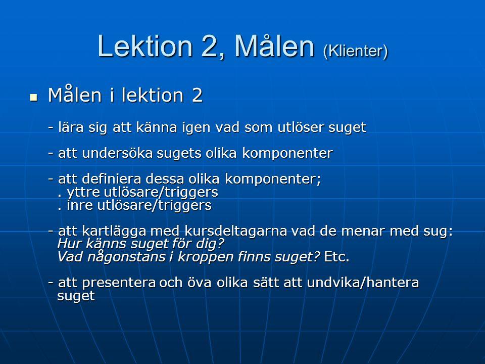 Lektion 2, Agendan för klienter Agenda Agenda Agenda för lektionen Agenda för lektionen Kort repetition av lektion 1 Kort repetition av lektion 1 Hemu