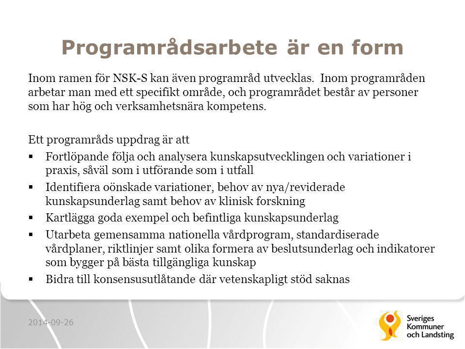 Programrådsarbete är en form Inom ramen för NSK-S kan även programråd utvecklas.