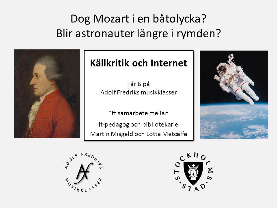 Dog Mozart i en båtolycka.Blir astronauter längre i rymden.