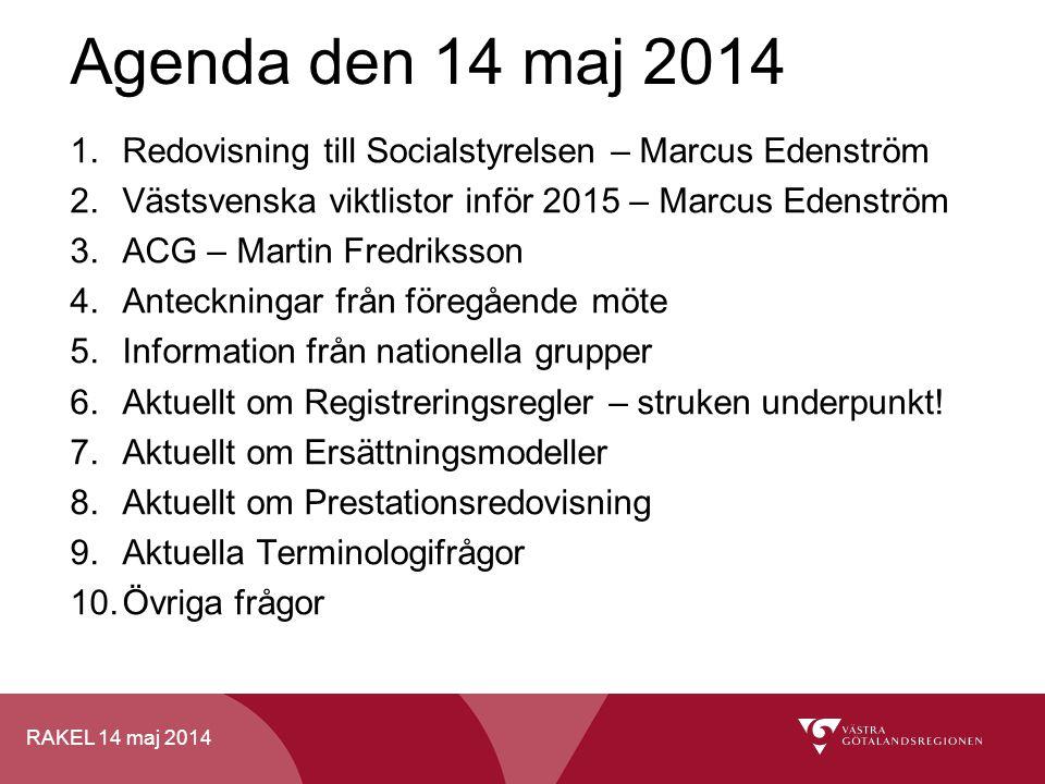 RAKEL 14 maj 2014 Filöverföring - prestationsredovisning