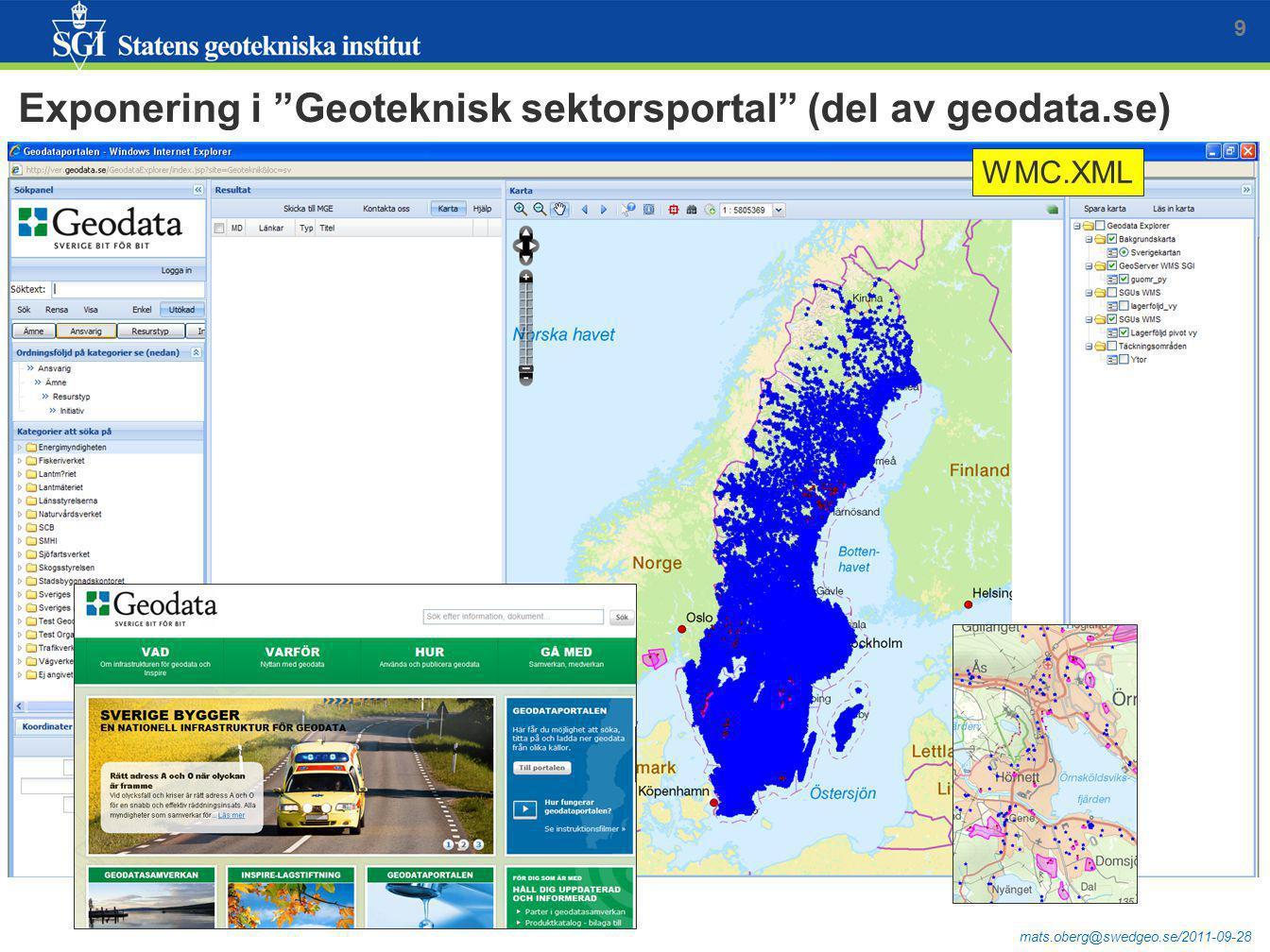 "mats.oberg@swedgeo.se/2011-09-28 Exponering i ""Geoteknisk sektorsportal"" (del av geodata.se) 9 WMC.XML"