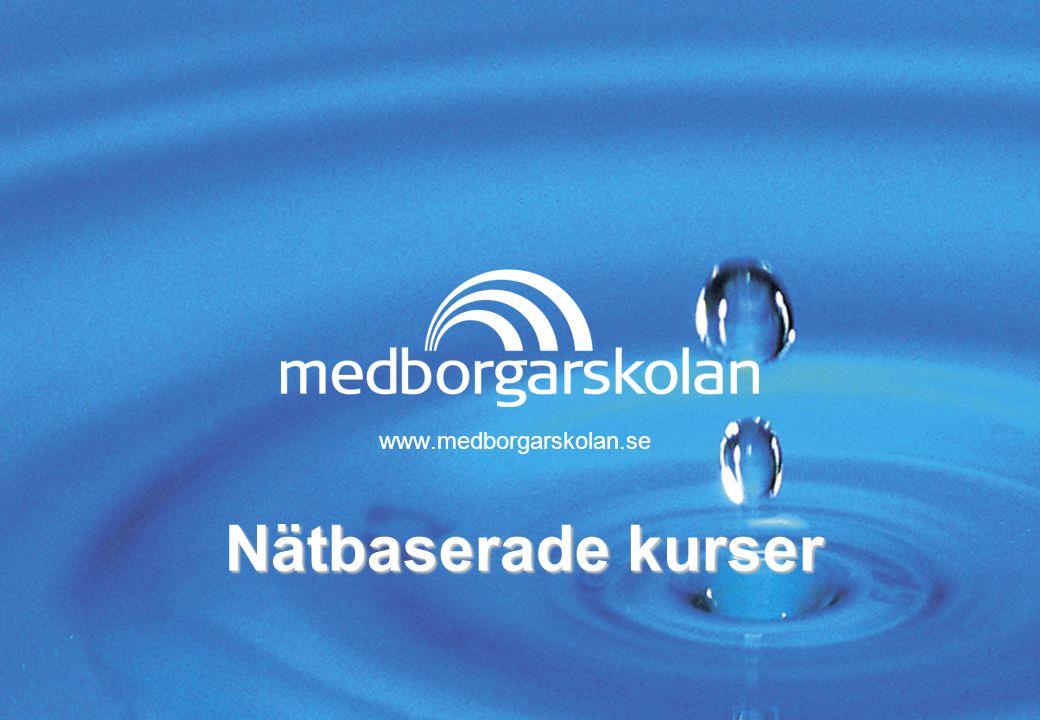www.medborgarskolan.se Nätbaserade kurser