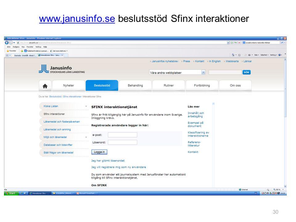 30 www.janusinfo.sewww.janusinfo.se beslutsstöd Sfinx interaktioner