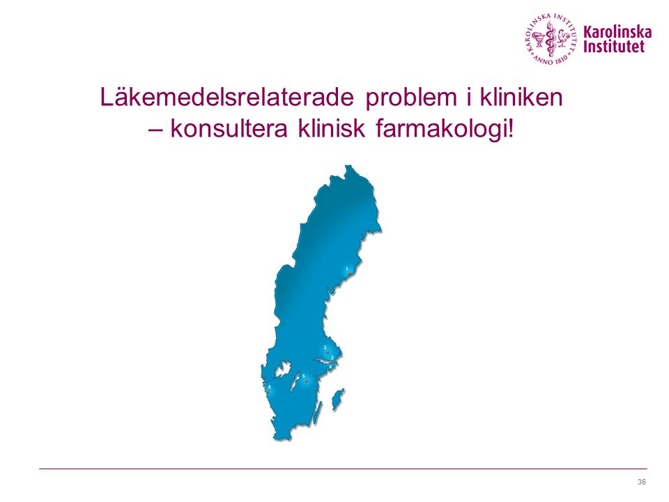 36 Läkemedelsrelaterade problem i kliniken – konsultera klinisk farmakologi!